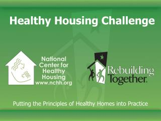 National Center for Healthy Housing www.nchh.org