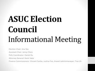 ASUC Election Council  Informational Meeting