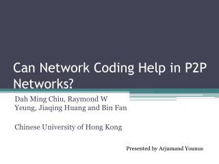 Can Network Coding Help in P2P Networks?