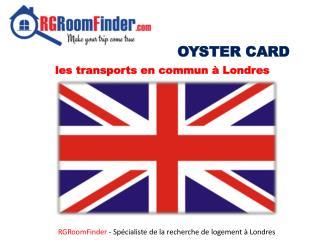 OYSTER CARD les transports en commun à Londres