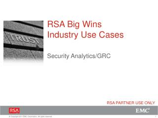 RSA Big Wins Industry Use Cases