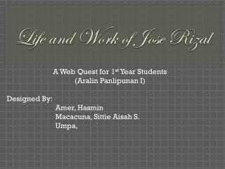 Life and Work of Jose Rizal