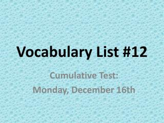 Vocabulary List #12