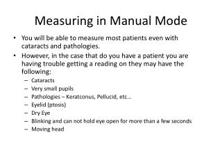 Measuring in Manual Mode