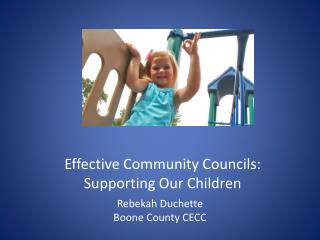 Effective  Community Councils :  Supporting  Our  Children