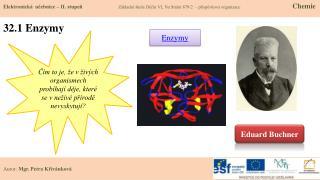 32.1 Enzymy