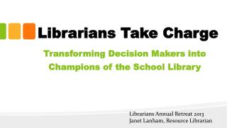 Librarians Take Charge