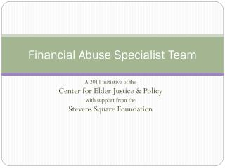 Financial Abuse Specialist Team