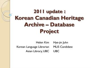 2011 update  :  Korean Canadian Heritage Archive – Database Project