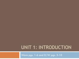 Unit 1: Introduction