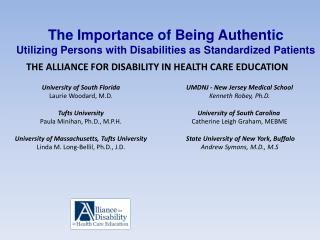 The Importance of Being Authentic Utilizing Persons with Disabilities as Standardized Patients