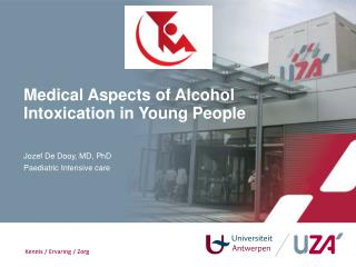 Medical Aspects  of Alcohol  Intoxication  in Young  People