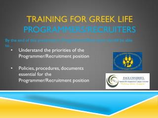 training for greek life  Programmers/Recruiters
