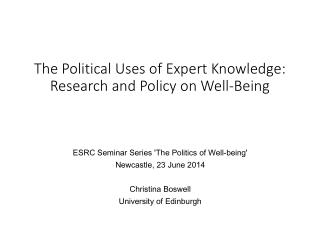 The Political Uses of Expert  Knowledge: Research and Policy on Well-Being