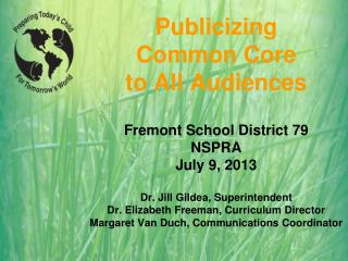 Publicizing  Common Core  to All Audiences