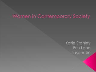 Women in Contemporary  Society