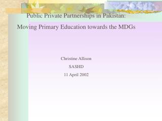 1. A Brief Overview of Pakistan s Primary Education Sector