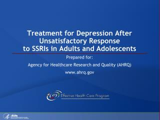 Treatment for Depression After Unsatisfactory Response to SSRIs in Adults and Adolescents