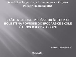 Sveučilište Josipa Jurja Strossmayera u Osijeku Poljoprivredni fakultet