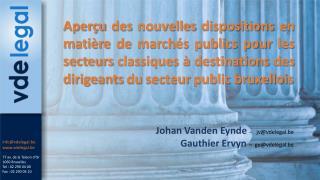 77 av. de la Toison d'Or 1060 Bruxelles Tel : 02 290 04 00 Fax : 02 290 04 10