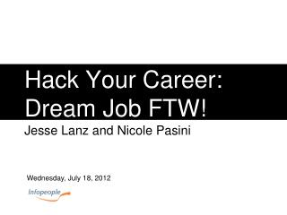 Hack Your Career: Dream Job FTW!