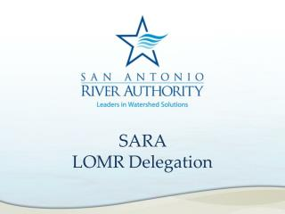 SARA  LOMR Delegation