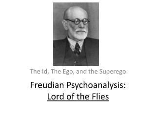 Freudian Psychoanalysis: Lord of the Flies