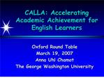 CALLA: Accelerating Academic Achievement for English Learners
