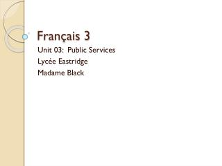 Français  3