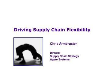 Driving Supply Chain Flexibility