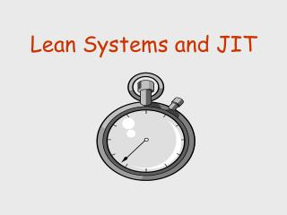 Lean Systems and JIT