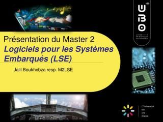 Présentation du Master 2  Logiciels pour les Systèmes Embarqués (LSE)