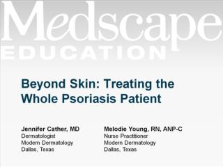 Beyond Skin: Treating the Whole Psoriasis Patient