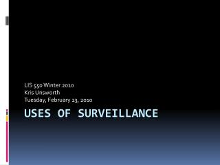 Uses of surveillance