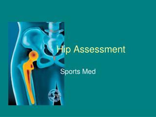 Hip Assessment