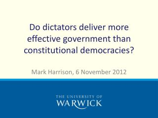 Do dictators deliver more effective government than constitutional  democracies?