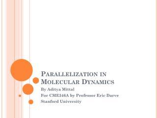 Parallelization in Molecular Dynamics