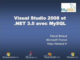 Visual Studio 2008 et  3.5 avec MySQL