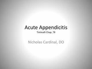 Acute Appendicitis Tintinalli C hap. 78