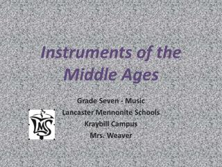 Instruments of the  Middle Ages