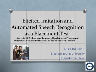 NCOLTCL 2011 Brigham Young University Shinsuke Tsuchiya