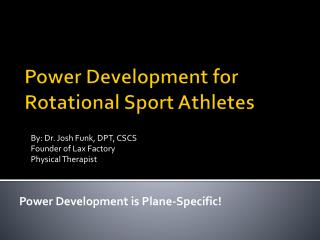 Power Development for Rotational Sport Athletes