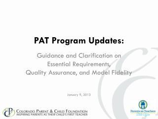 PAT Program Updates: