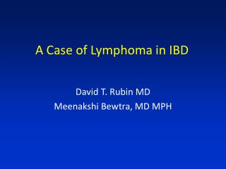 A Case of Lymphoma in IBD