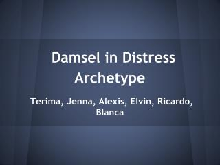 Damsel in Distress Archetype