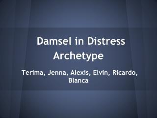 Damsel in Distress Archetype