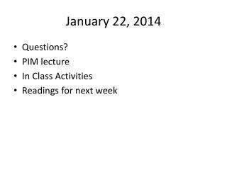 January 22, 2014
