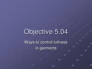 Objective 5.04