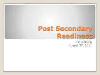 Post Secondary Readiness