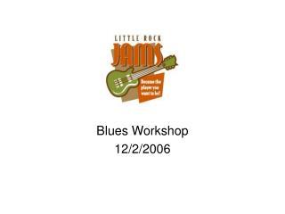 Blues Workshop 12